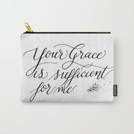 Your Grace is Sufficient Carry-All Pouch