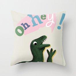 Dinosaur hey! Throw Pillow
