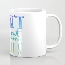 I don't hang out with bullies Coffee Mug