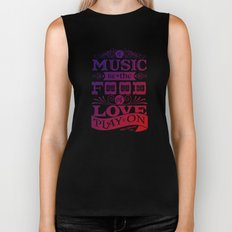 Food of Love  Biker Tank