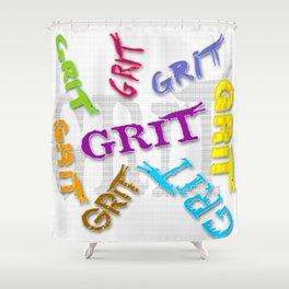 Grit! Shower Curtain
