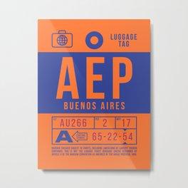 Baggage Tag B - AEP Buenos Aires Argentina Metal Print