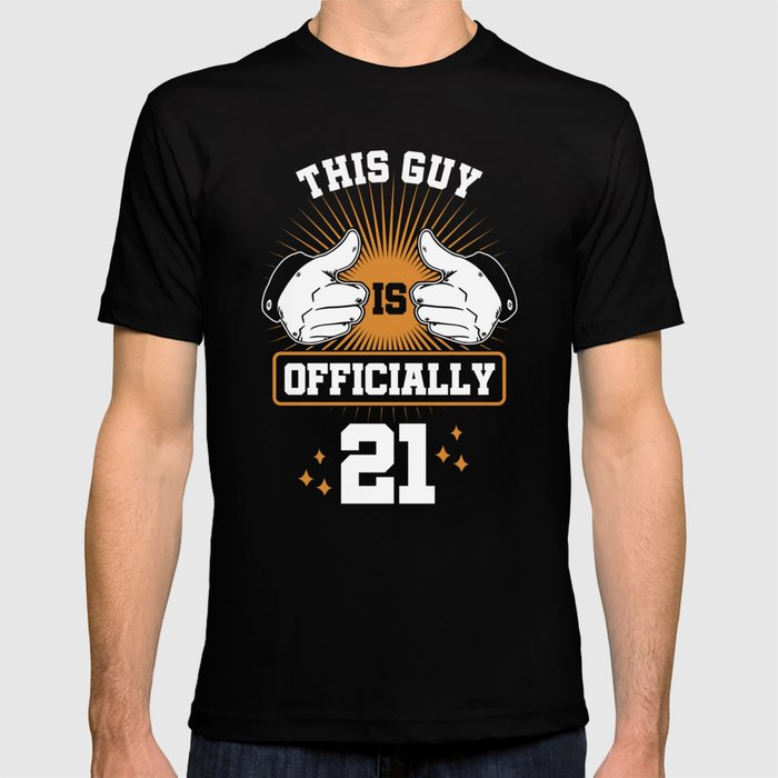21st Birthday Celebration Gift For Men Born In 1998 This Guy Is Officially 21 Party Birth T Shirt