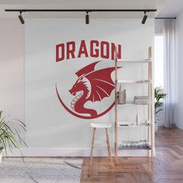 Always Be A Dragon Wall Mural