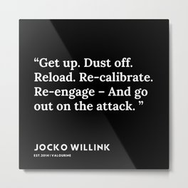 16  | Jocko Willink Quotes | 191106 Metal Print
