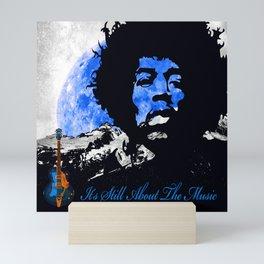 IT'S STILL ABOUT THE MUSIC Mini Art Print