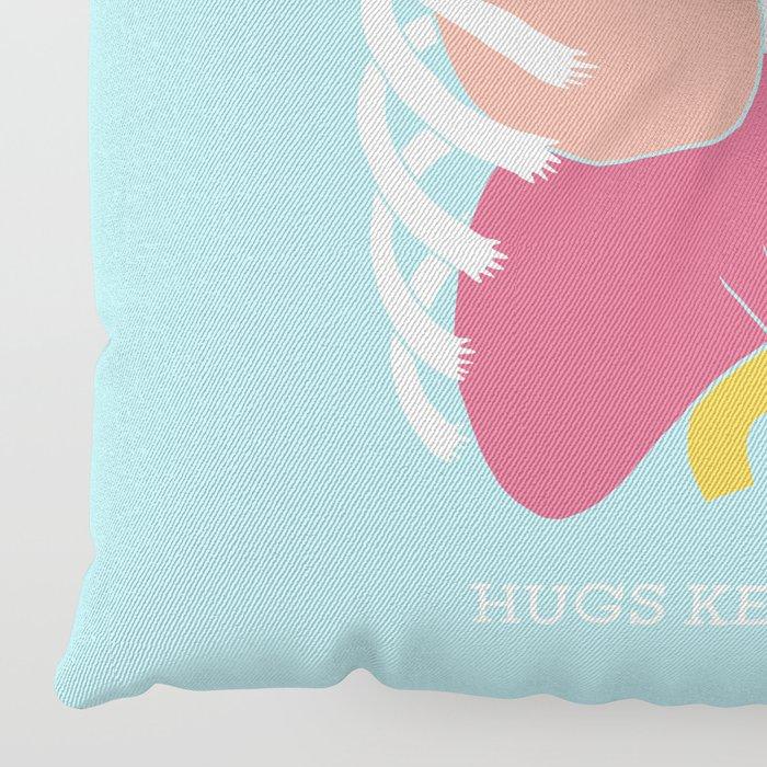 Hugs keep us alive Floor Pillow