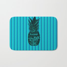 I would rather fall in love with a vegan - Carlton Lassiter quotes Bath Mat