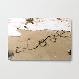 All you need is Love and Sand Metal Print