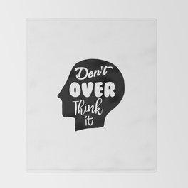 Don't Overthink It Throw Blanket