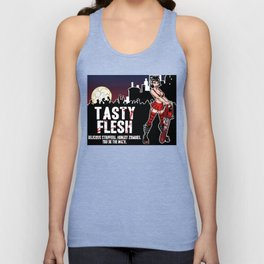 Tasty Flesh: Delicious Strippers. Hungry Zombies. You Do The Math. Unisex Tank Top