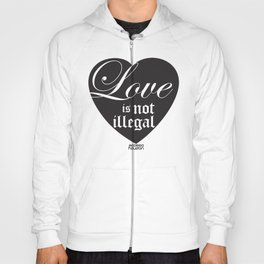 Ecclesia - Love is not illegal shirt Hoody