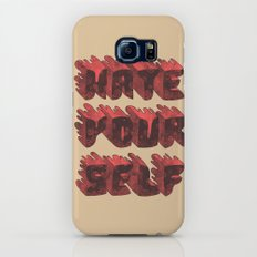 Hate Yourself Slim Case Galaxy S7