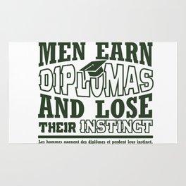 Men Earn Diplomas And Lose Their Instinct. Rug