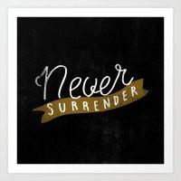 Never Surrender Art Print