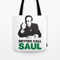 better call saul Tote Bags featuring Better Call Saul by Harry Martin