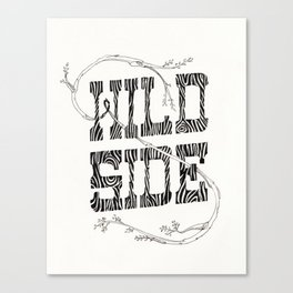 Wild side Canvas Print