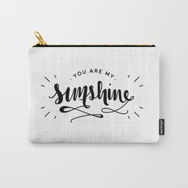 You Are My Sunshine Lettering Carry-All Pouch