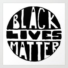 Black Lives Matter Filled Art Print