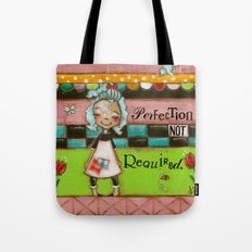 Perfection Not Required Tote Bag