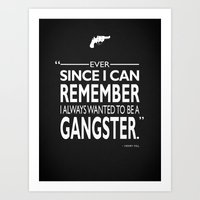 goodfellas Art Prints featuring Ever Since I can Remember by Mark Rogan