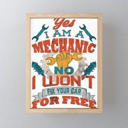 Auto Mechanic Won't Fix Your Car for Free Car Enthusiast Framed Mini Art Print