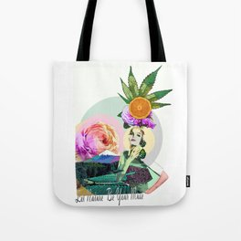 Let Nature Be Your Muse Tote Bag