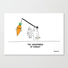 The Unhappiness of Pursuit Canvas Print