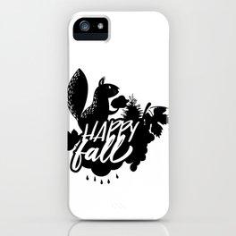 Happy Fall Squirrel Thanksgiving Autumn iPhone Case
