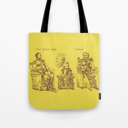 Now That's Dope Tote Bag