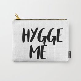 Hygge me Carry-All Pouch
