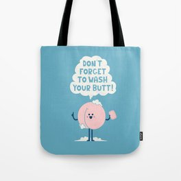 Wash Your Butt Tote Bag