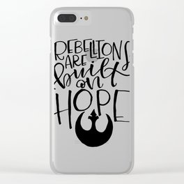 Rebellions Hope Wars Clear iPhone Case