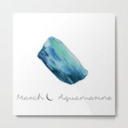 march aquamarine Metal Print