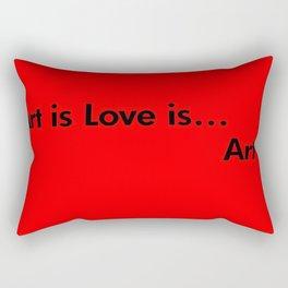 Art = Love = Art  Rectangular Pillow