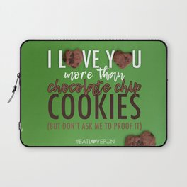 I Love You More Than... Laptop Sleeve