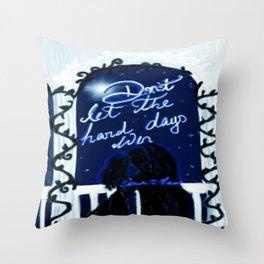 Hard days Throw Pillow