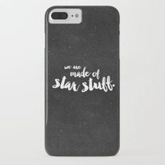 We are made of star stuff iPhone 7 Plus Slim Case