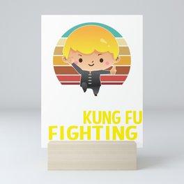 not everybody was kung fu fighting Mini Art Print