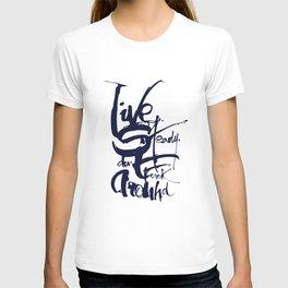 """Live Steady. Dont fuck around"" - Hunter S.Thompson T-shirt"