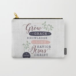 """""""Grow in Grace"""" Bible Verse Print Carry-All Pouch"""