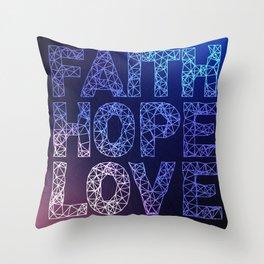 Faith Hope & Love Throw Pillow