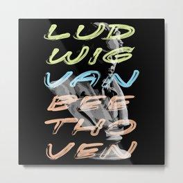 Ludwig van Beethoven in neon typography Metal Print