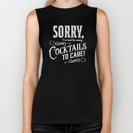 Sorry, I've had too many cocktails to care. Biker Tank