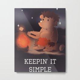 Keepin It Simple Metal Print