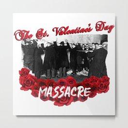 The Saint Valentine's Day Metal Print