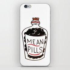 Mean Pills  iPhone & iPod Skin