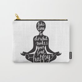 Meditation black silhouette with quote about time and soul on white background Carry-All Pouch