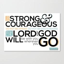 Joshua 1:9  Canvas Print