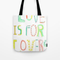 LOVE IS FOR LOVERS 2 Tote Bag